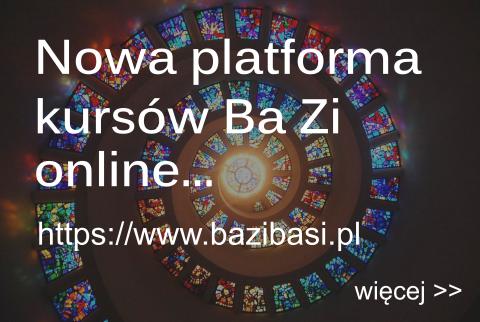 Kursy Ba Zi i Qi Men Dun Jia - nowa platforma